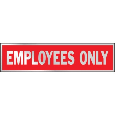Hy-Ko Brushed Aluminum Sign, Employees Only